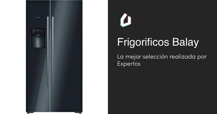 La mejor selección de Frigorificos Balay